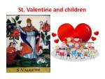 st valentine and children