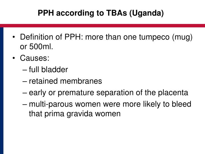 PPH according to TBAs (Uganda)