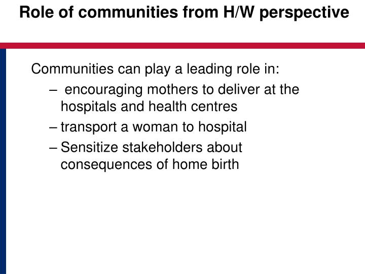 Role of communities from H/W perspective