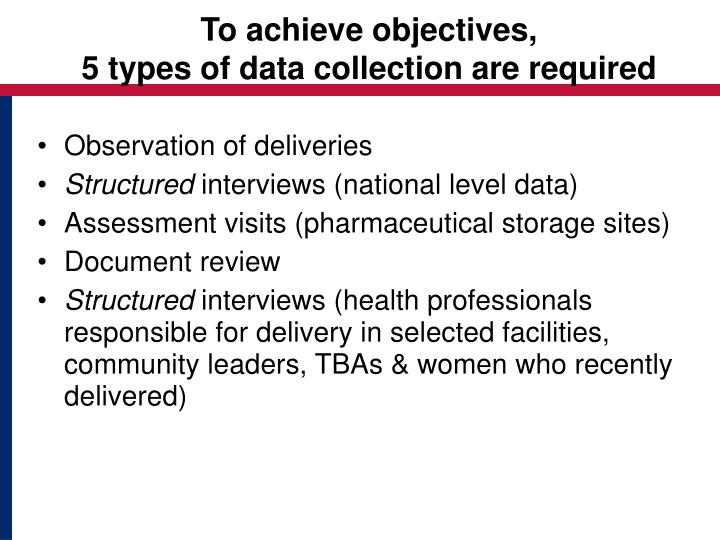 To achieve objectives,
