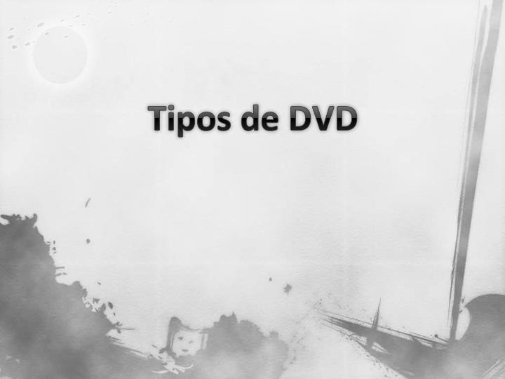 Tipos de DVD