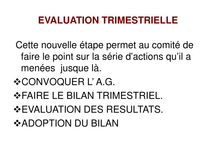 EVALUATION TRIMESTRIELLE