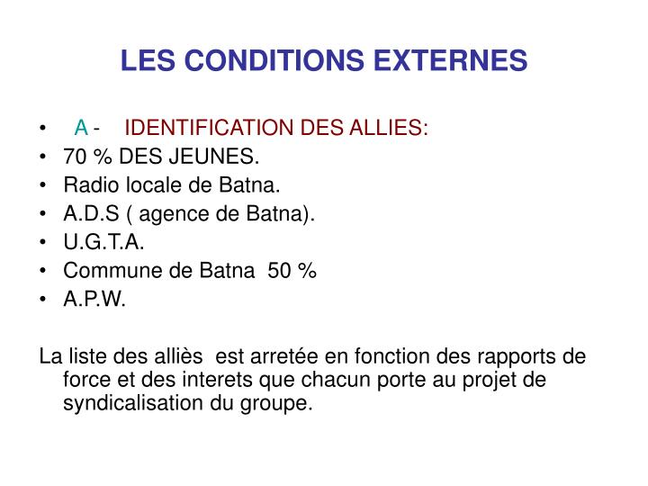 LES CONDITIONS EXTERNES