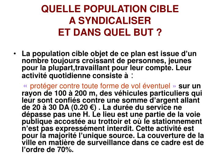 QUELLE POPULATION CIBLE