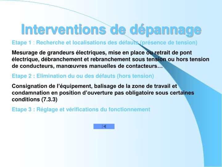 Interventions de dépannage
