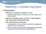 polypharmacy vs combination drug products