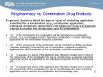 polypharmacy vs combination drug products1