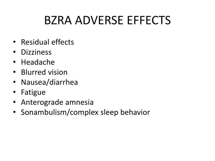 BZRA ADVERSE EFFECTS