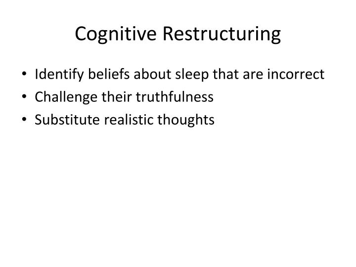 Cognitive Restructuring