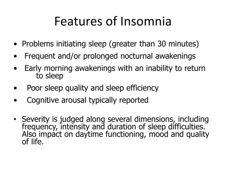 Features of Insomnia