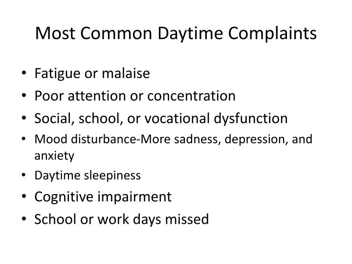 Most Common Daytime Complaints