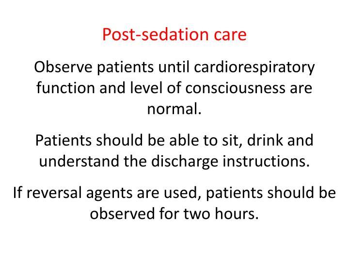 Post-sedation care