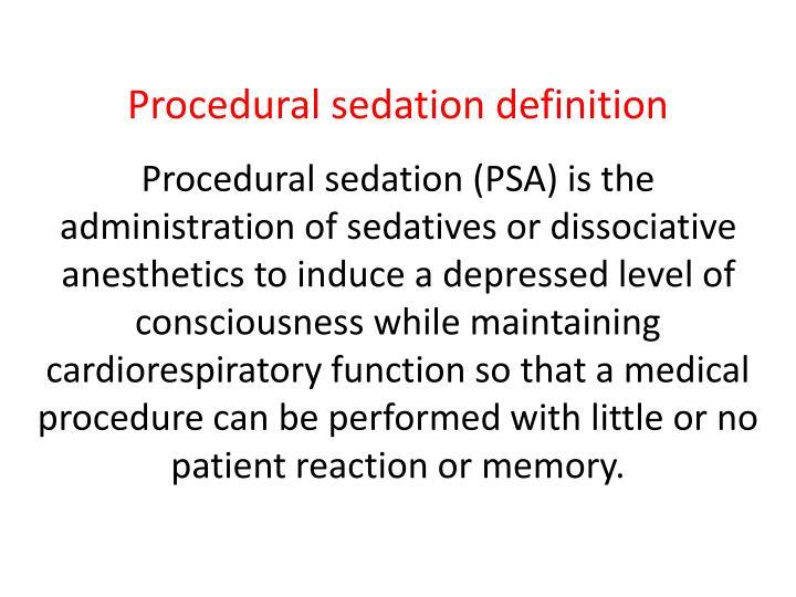 Procedural sedation definition