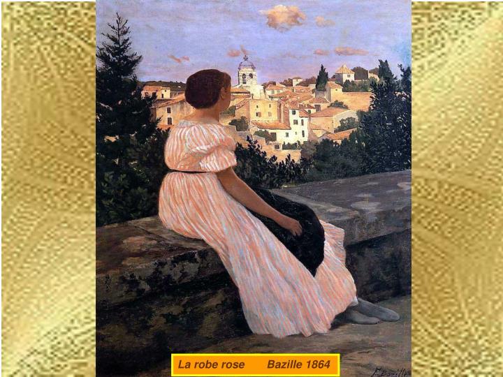 La robe rose       Bazille 1864