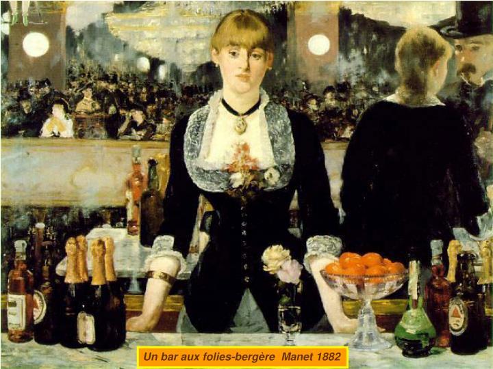 Un bar aux folies-bergère  Manet 1882