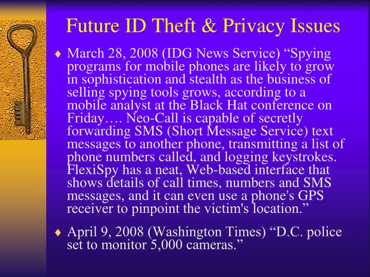 Future ID Theft & Privacy Issues
