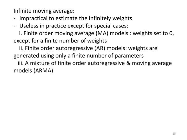 Infinite moving average: