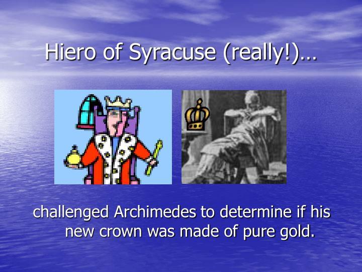 Hiero of syracuse really