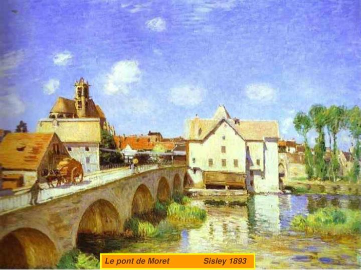 Le pont de Moret               Sisley 1893