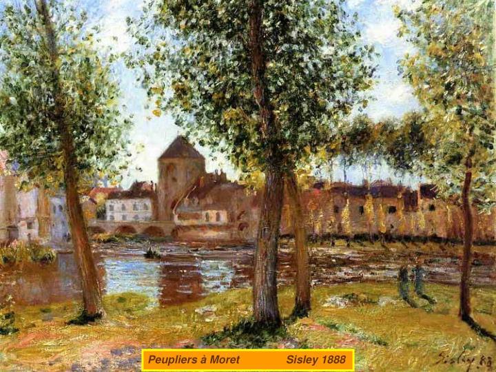 Peupliers à Moret               Sisley 1888