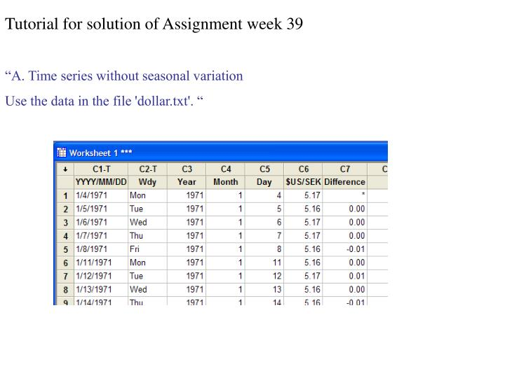 Tutorial for solution of Assignment week 39
