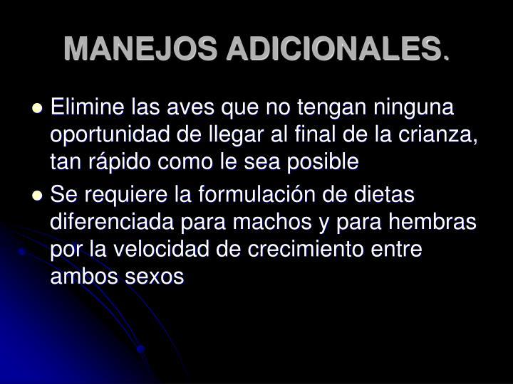 MANEJOS ADICIONALES