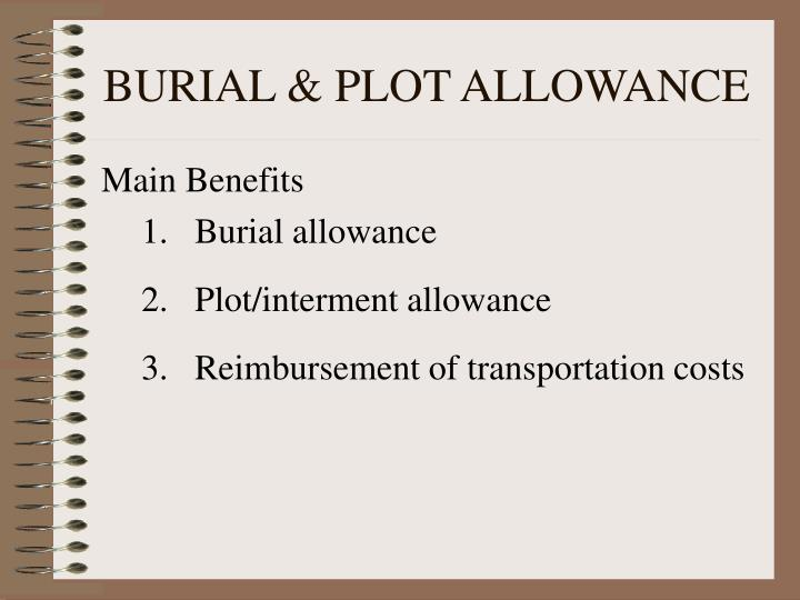 BURIAL & PLOT ALLOWANCE