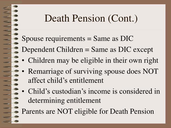 Death Pension (Cont.)