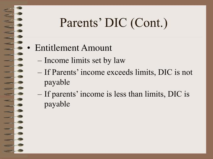 Parents' DIC (Cont.)
