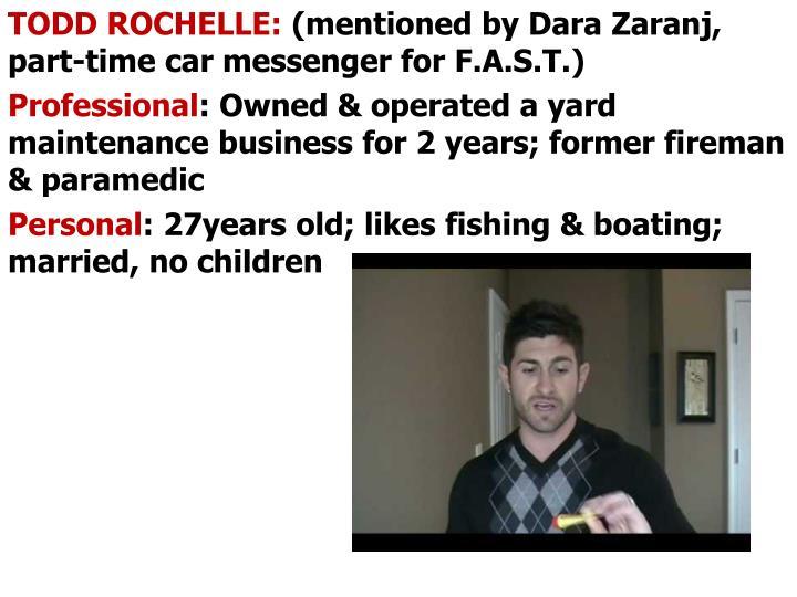 TODD ROCHELLE:
