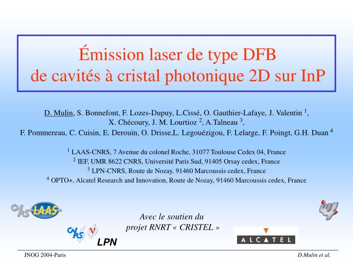Mission laser de type dfb de cavit s cristal photonique 2d sur inp
