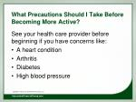 what precautions should i take before becoming more active