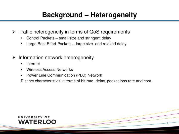 Background – Heterogeneity