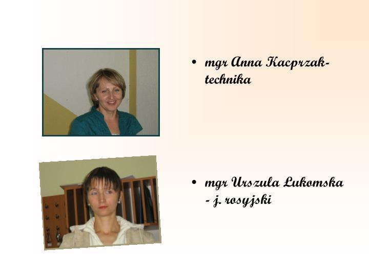mgr Anna Kacprzak-technika