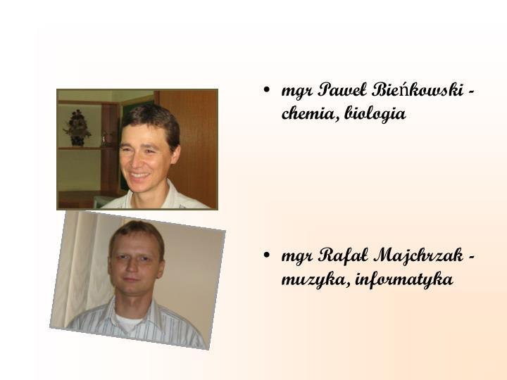 mgr Paweł Bieńkowski - chemia, biologia