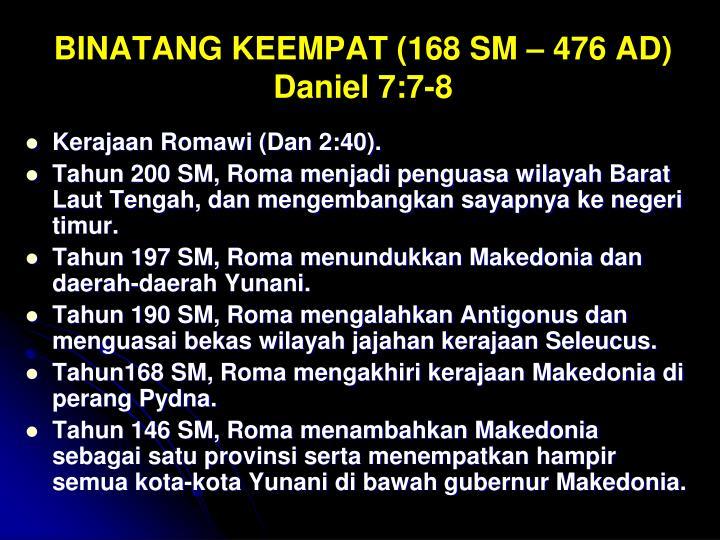 BINATANG KEEMPAT (168 SM – 476 AD)