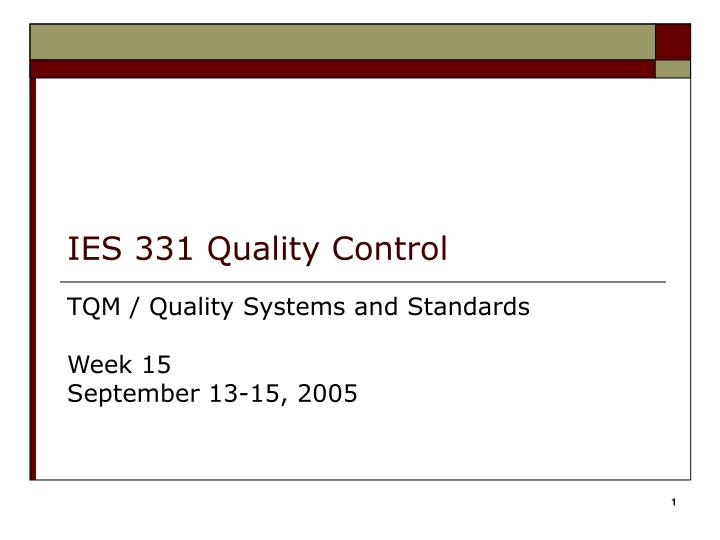 Ies 331 quality control