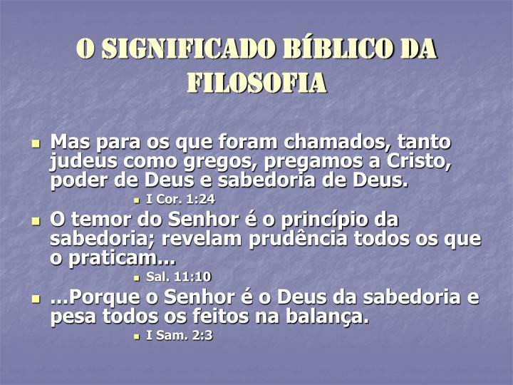 O significado Bíblico DA FILOSOFIA