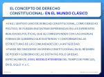 el concepto de derecho constitucional en el mundo cl sico