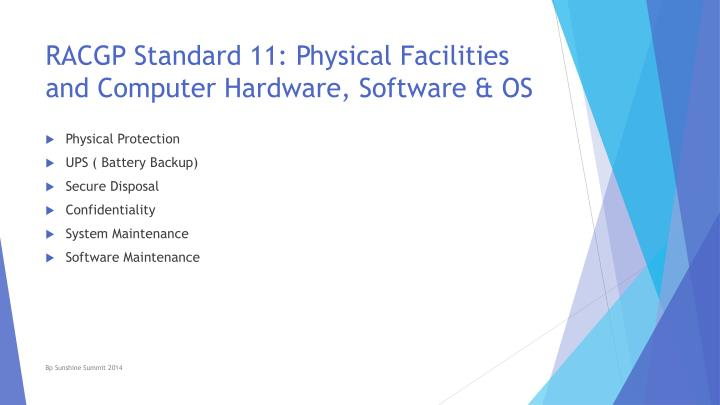 RACGP Standard 11: Physical Facilities and Computer Hardware, Software & OS