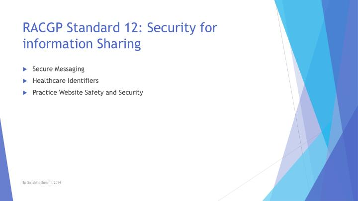 RACGP Standard 12: Security for information Sharing