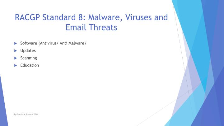 RACGP Standard 8: Malware, Viruses and Email Threats
