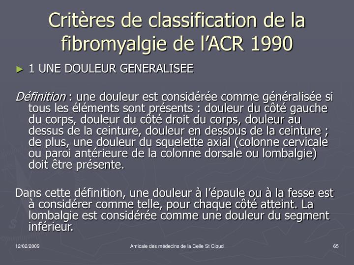 Critères de classification de la fibromyalgie de l'ACR 1990