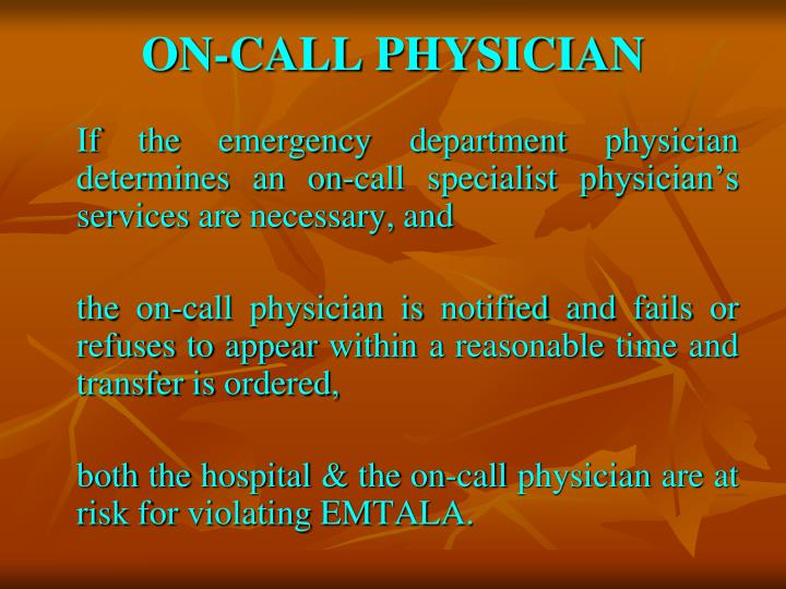 ON-CALL PHYSICIAN