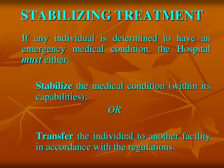 STABILIZING TREATMENT