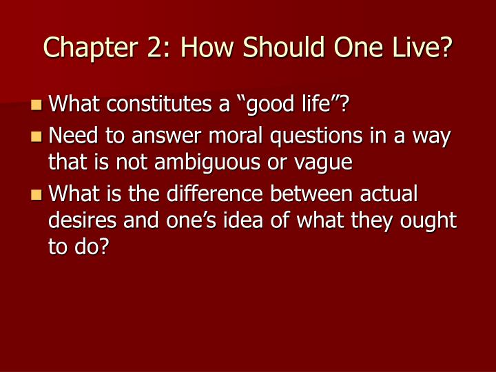 Chapter 2 how should one live