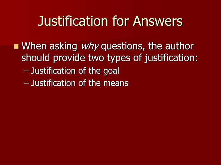Justification for Answers