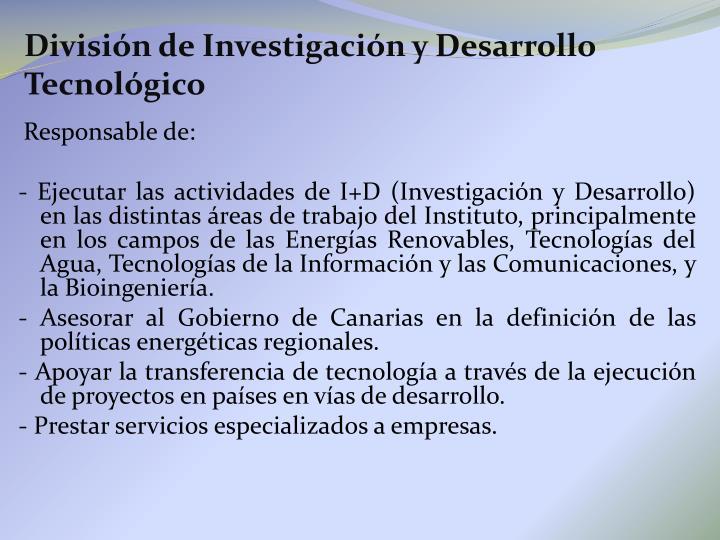 División de Investigación y Desarrollo Tecnológico