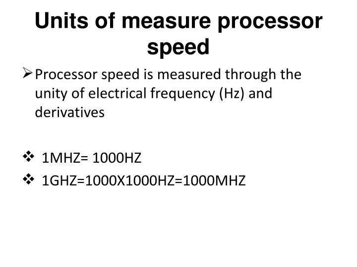 Units of measure processor