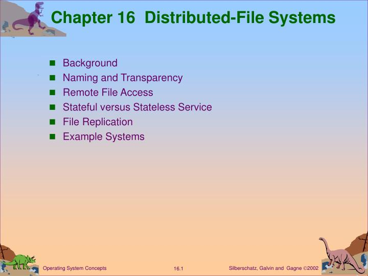 Chapter 16 distributed file systems